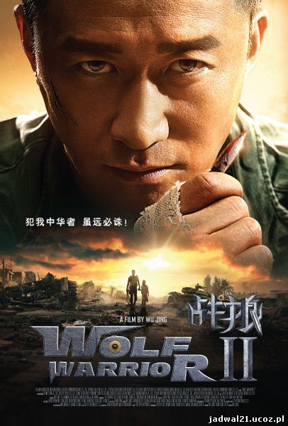Wolf Warriors II (2017)
